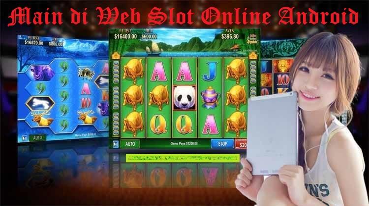 Main di Web Slot Online Android